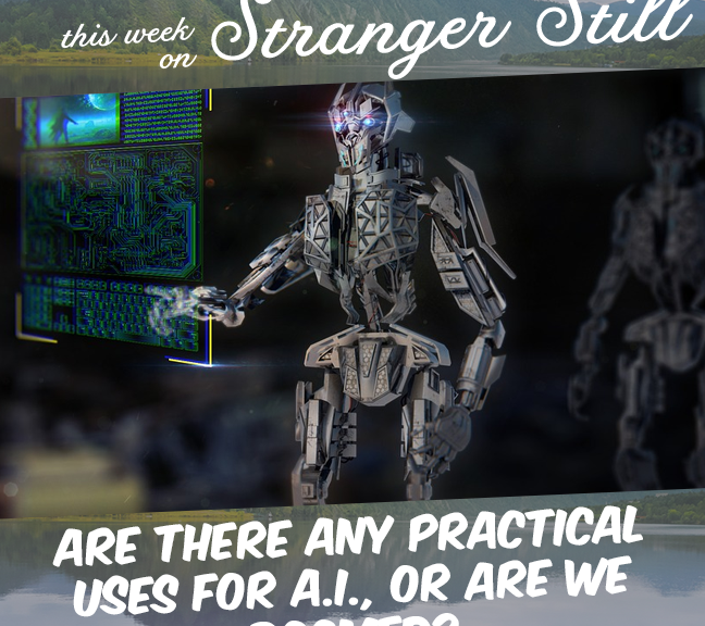 Stranger Still – Answering the Questions you've Never